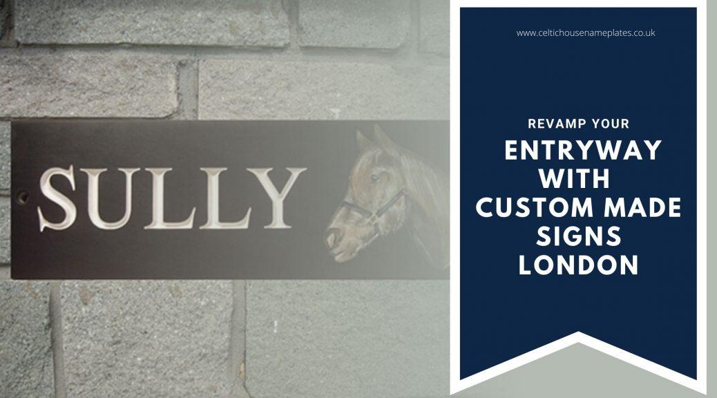 Custom Made Signs London